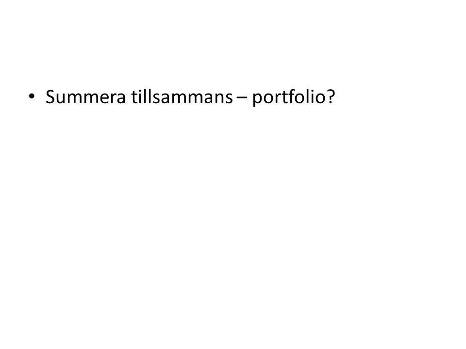 Summera tillsammans – portfolio?