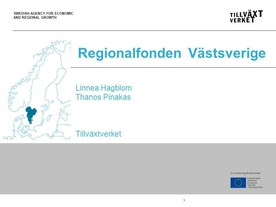 SWEDISH AGENCY FOR ECONOMIC AND REGIONAL GROWTH Generellt om regionalfonden Övergripande målet är att stärka små och medelstora företags konkurrenskraft, bidra till en mer koldioxidsnål ekonomi och främja en hållbar stadsutveckling.