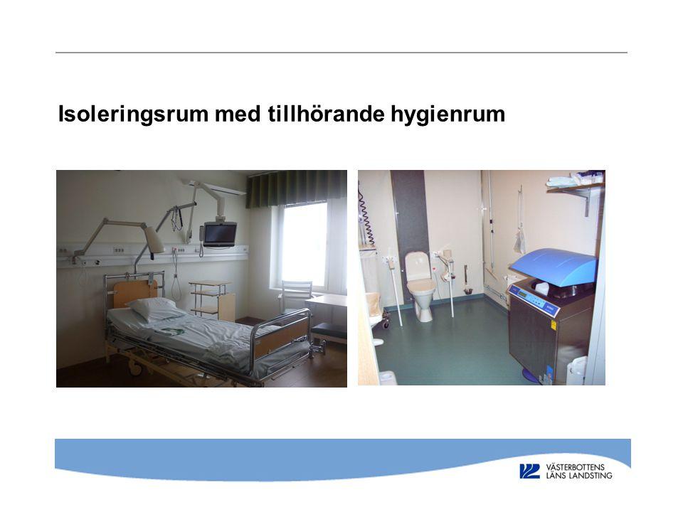 Isoleringsrum med tillhörande hygienrum