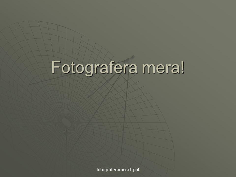 fotograferamera1.ppt Fotografera mera!