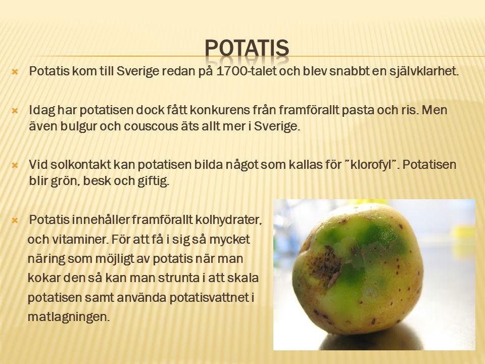  Potatis kom till Sverige redan på 1700-talet och blev snabbt en självklarhet.  Idag har potatisen dock fått konkurens från framförallt pasta och ri