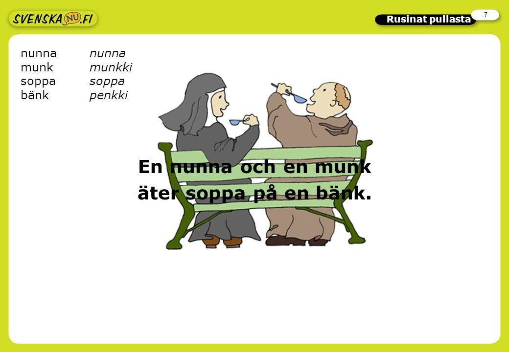 7 Rusinat pullasta En nunna och en munk äter soppa på en bänk. nunna munk munkkisoppa bänkpenkki