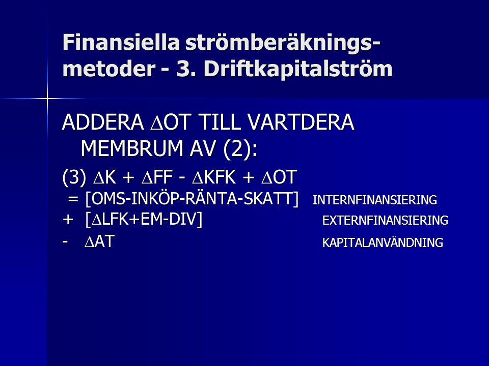 Finansiella strömberäknings- metoder - 3.
