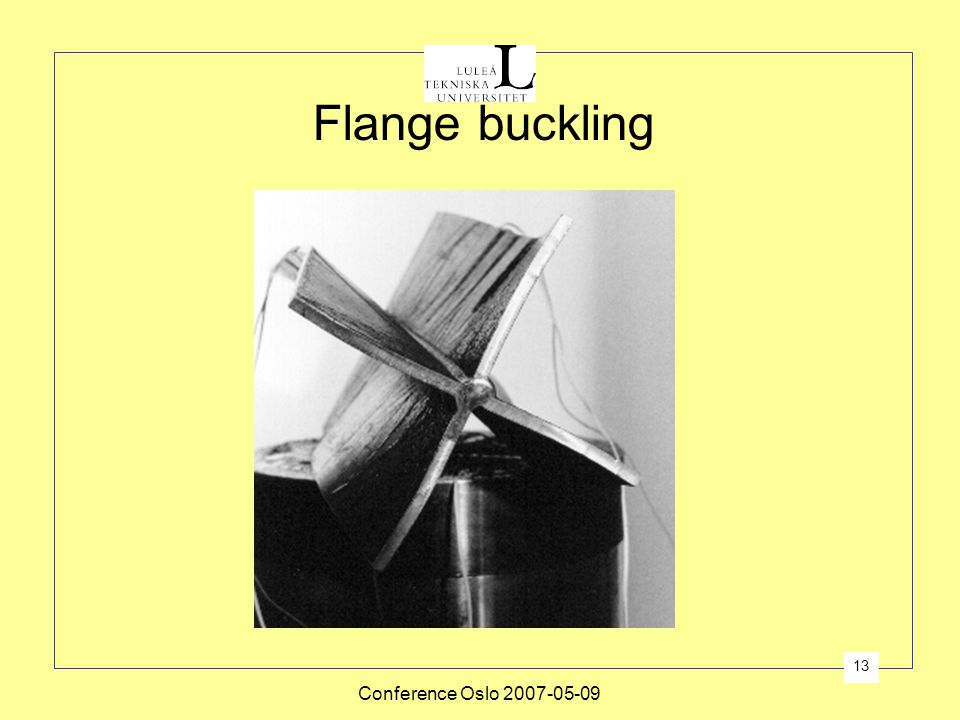Conference Oslo 2007-05-09 13 Flange buckling