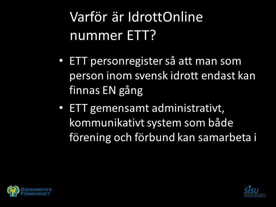 ETT personregister så att man som person inom svensk idrott endast kan finnas EN gång ETT gemensamt administrativt, kommunikativt system som både före