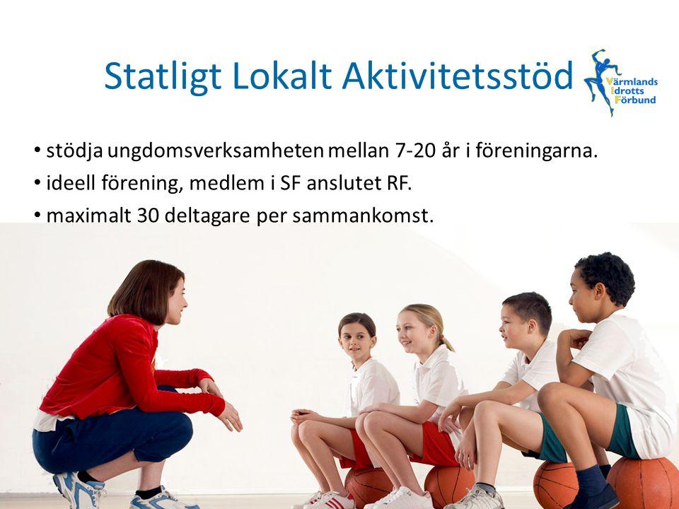 Statligt Lokalt Aktivitetsstöd stödja ungdomsverksamheten mellan 7-20 år i föreningarna. ideell förening, medlem i SF anslutet RF. maximalt 30 deltaga