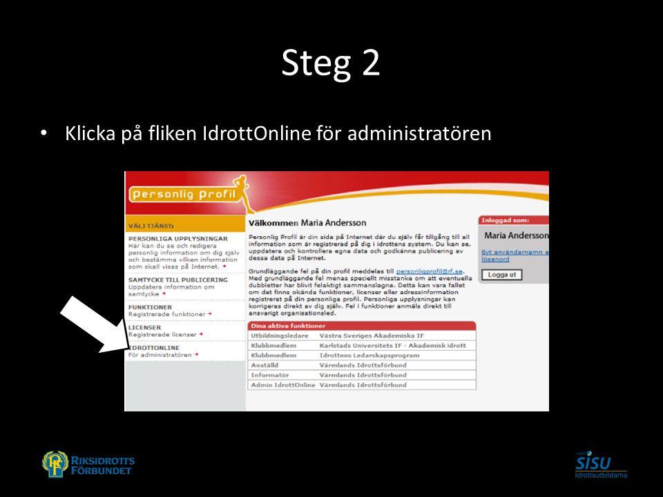 Steg 2 Klicka på fliken IdrottOnline för administratören