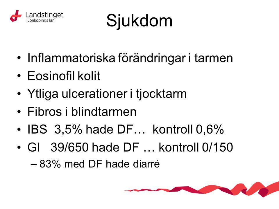 Sjukdom Inflammatoriska förändringar i tarmen Eosinofil kolit Ytliga ulcerationer i tjocktarm Fibros i blindtarmen IBS 3,5% hade DF… kontroll 0,6% GI
