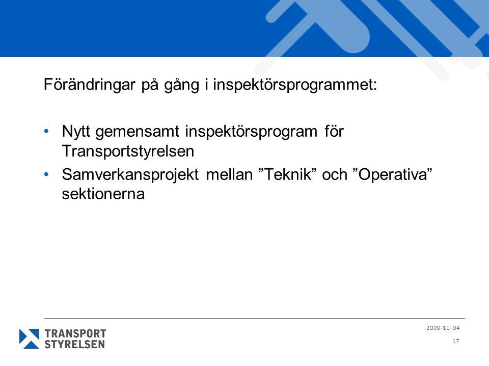 """Förändringar på gång i inspektörsprogrammet: Nytt gemensamt inspektörsprogram för Transportstyrelsen Samverkansprojekt mellan """"Teknik"""" och """"Operativa"""""""