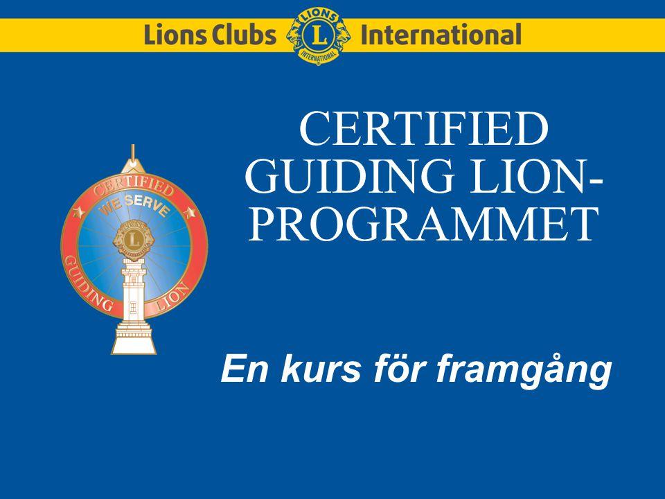 CERTIFIED GUIDING LION- PROGRAMMET En kurs för framgång