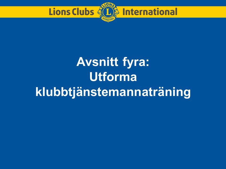 Avsnitt fyra: Utforma klubbtjänstemannaträning