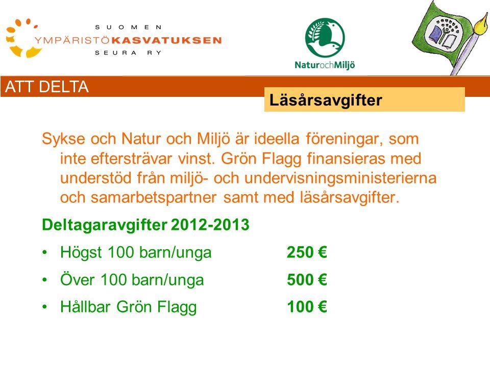 ATT DELTA Sykse och Natur och Miljö är ideella föreningar, som inte eftersträvar vinst.