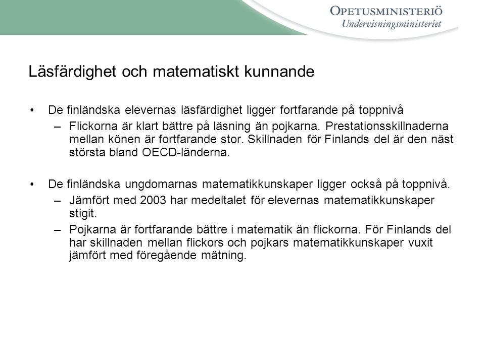 Läsfärdighet och matematiskt kunnande De finländska elevernas läsfärdighet ligger fortfarande på toppnivå –Flickorna är klart bättre på läsning än pojkarna.