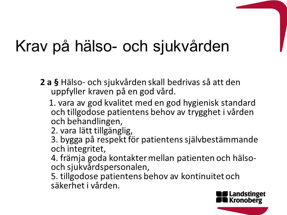 Patientnämndens ledamöter 2011-2014 Kent Alriksson, ordf (m) Bo Dalesjö, vice ordf (s) Sven-Erik Svensson (c) Nils-Erik Carlström (fp) Maria Svensson Lundin (kd) Ann-Christin Magnusson (v) Gullvi Andersson (mp) Jan Lorentzon (sd)