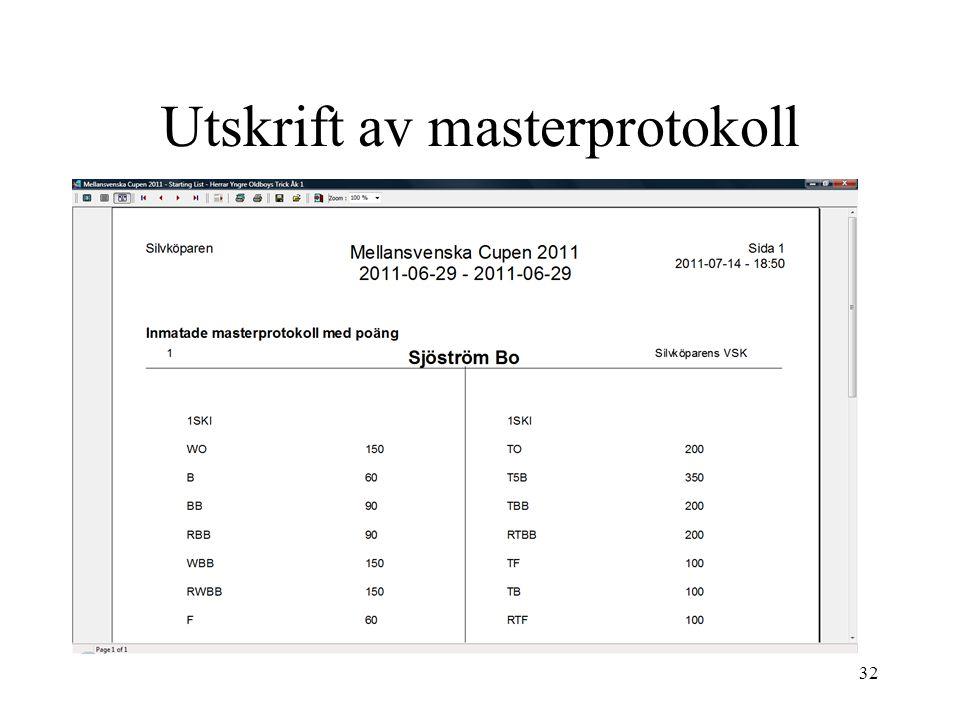 32 Utskrift av masterprotokoll