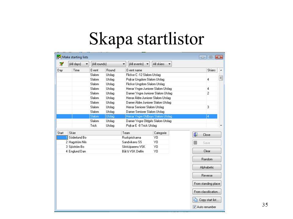 35 Skapa startlistor