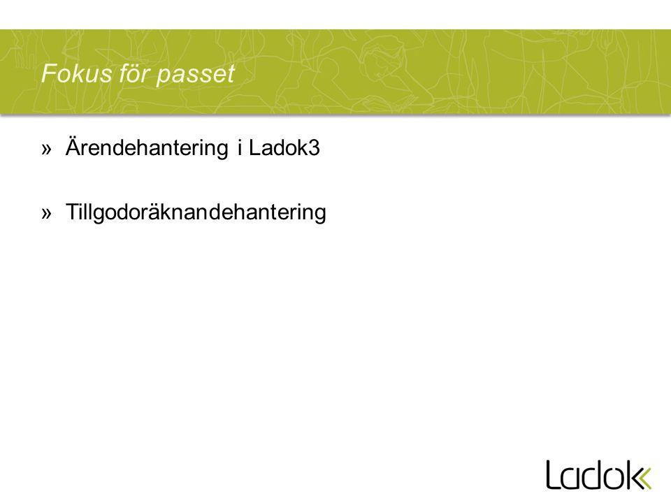 Fokus för passet »Ärendehantering i Ladok3 »Tillgodoräknandehantering