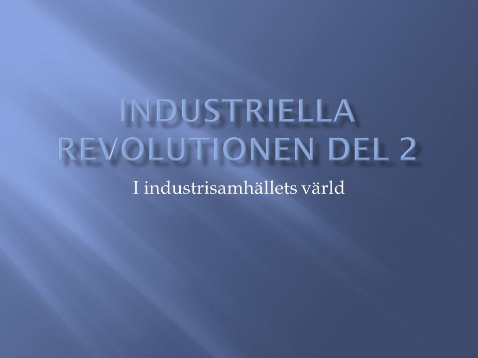  På 1800-talet går utvecklingen snabbt  Massor av nya uppfinningar och upptäckter