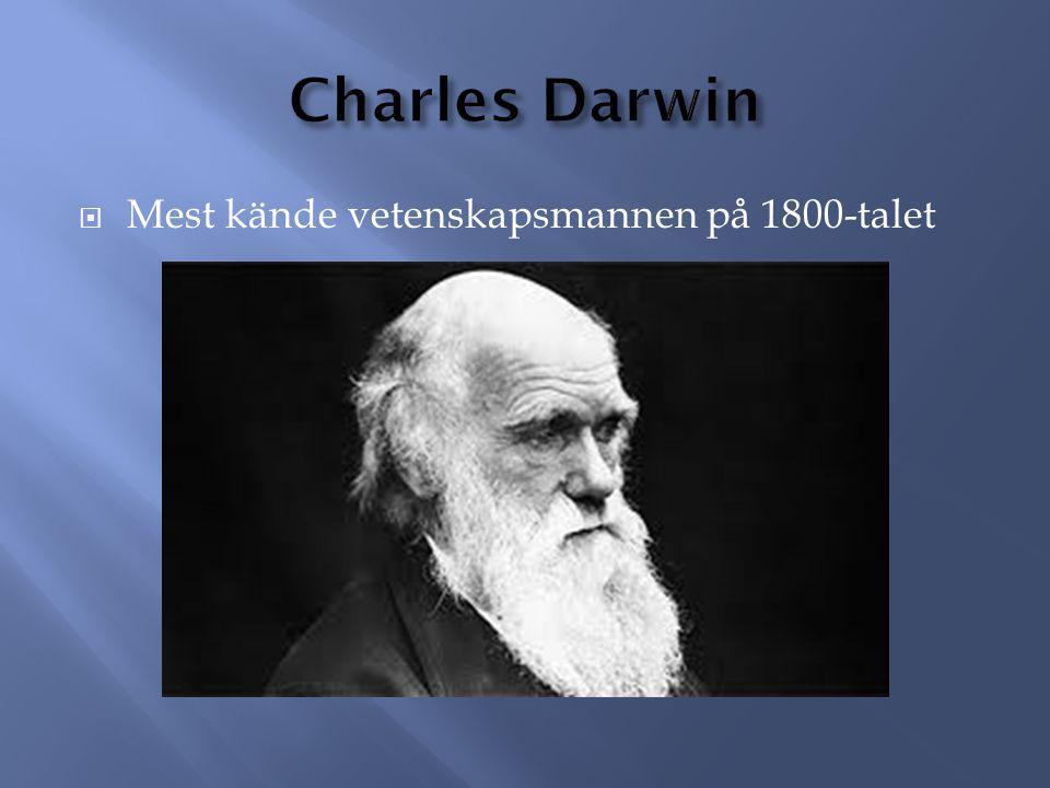  Mest kände vetenskapsmannen på 1800-talet