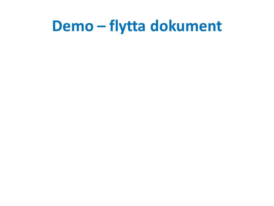 Demo – flytta dokument