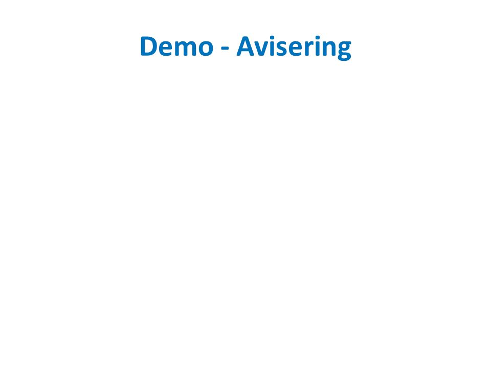 Demo - Avisering