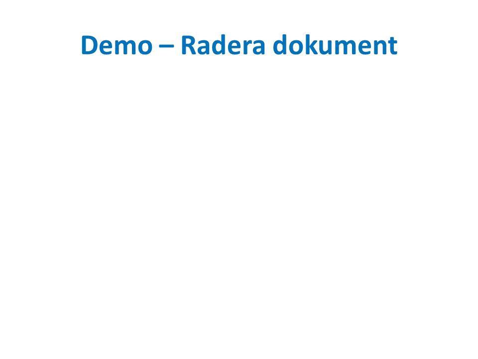 Övning – Radera dokument 1.Gå till samarbeta och in i valfri producentplats 2.Gå in i producentplatsens dokumentbibliotek 3.Välj ett dokument genom att föra muspekaren över dokumentnamnet och sedan klicka i rutan till vänster 4.I menyn som visas högst upp på sidan, välj 'Ta bort dokument'