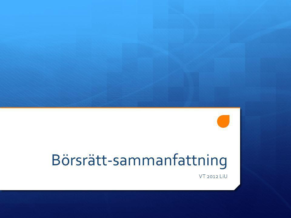 Börsrätt-sammanfattning VT 2012 LiU