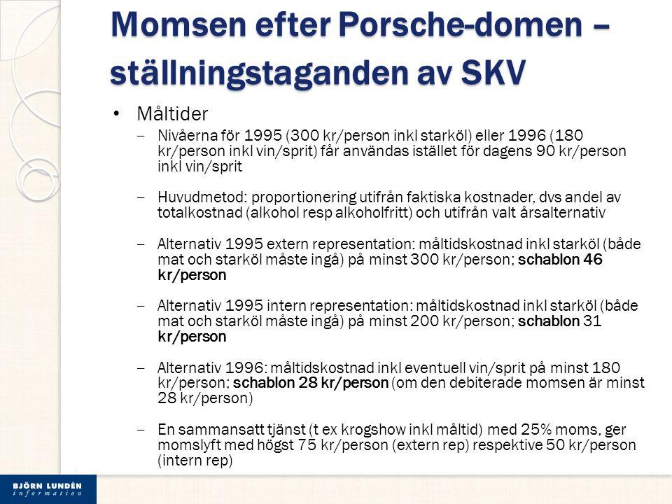 Momsen efter Porsche-domen – ställningstaganden av SKV Måltider ‒ Nivåerna för 1995 (300 kr/person inkl starköl) eller 1996 (180 kr/person inkl vin/sp