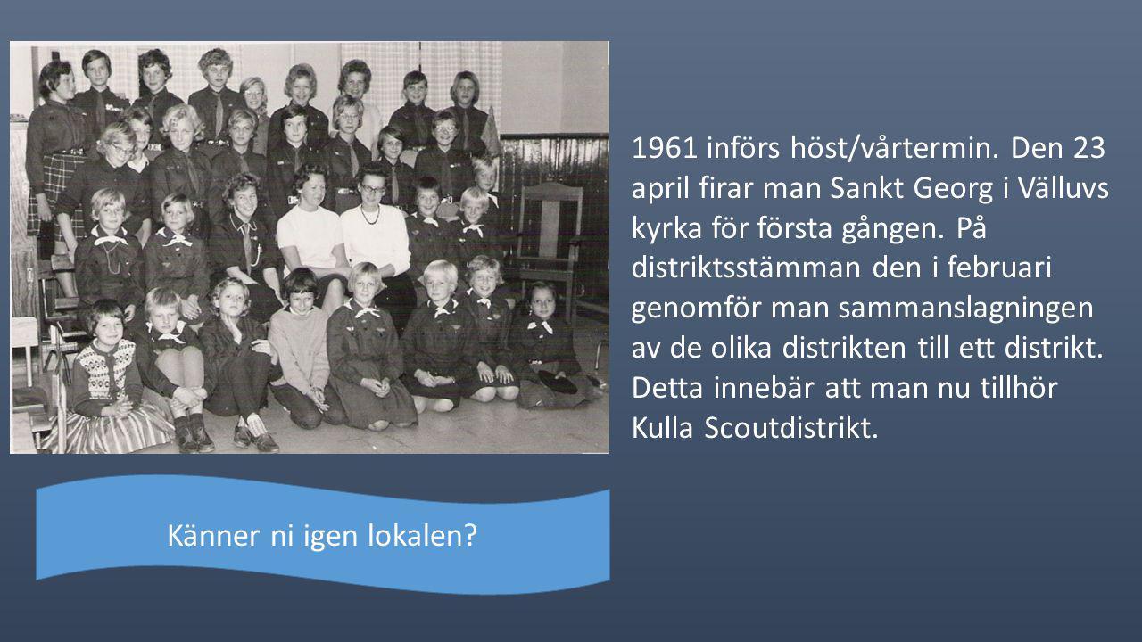 1961 införs höst/vårtermin.Den 23 april firar man Sankt Georg i Välluvs kyrka för första gången.