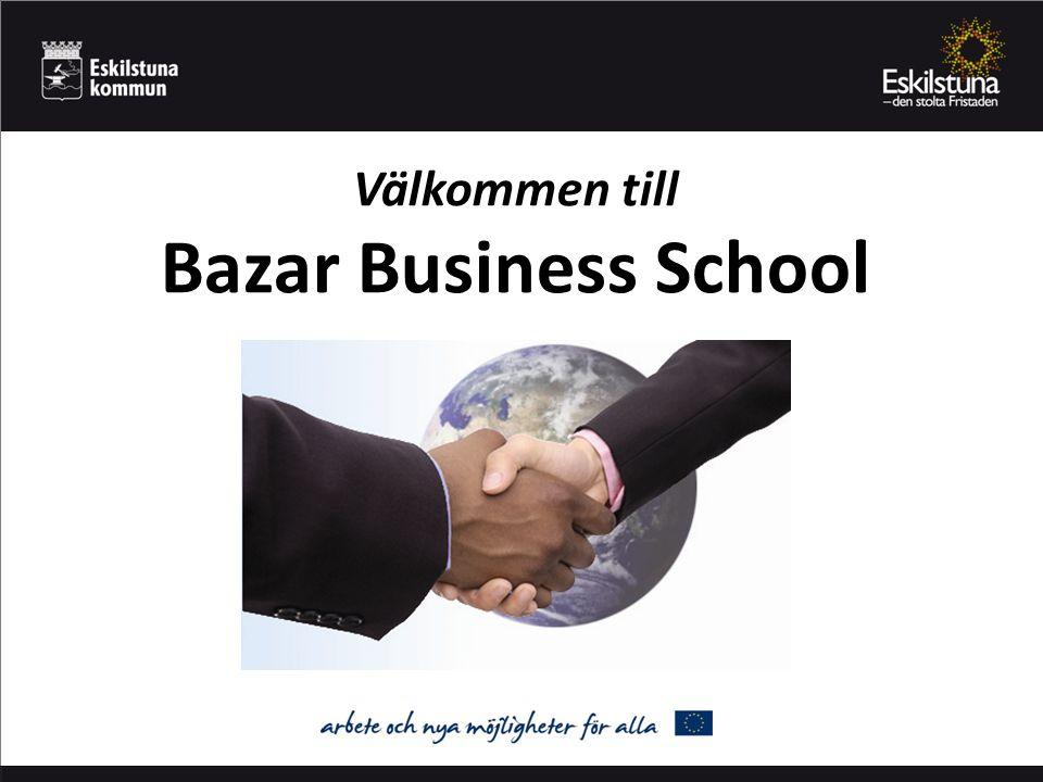 Agenda Vad är Bazar Business School.