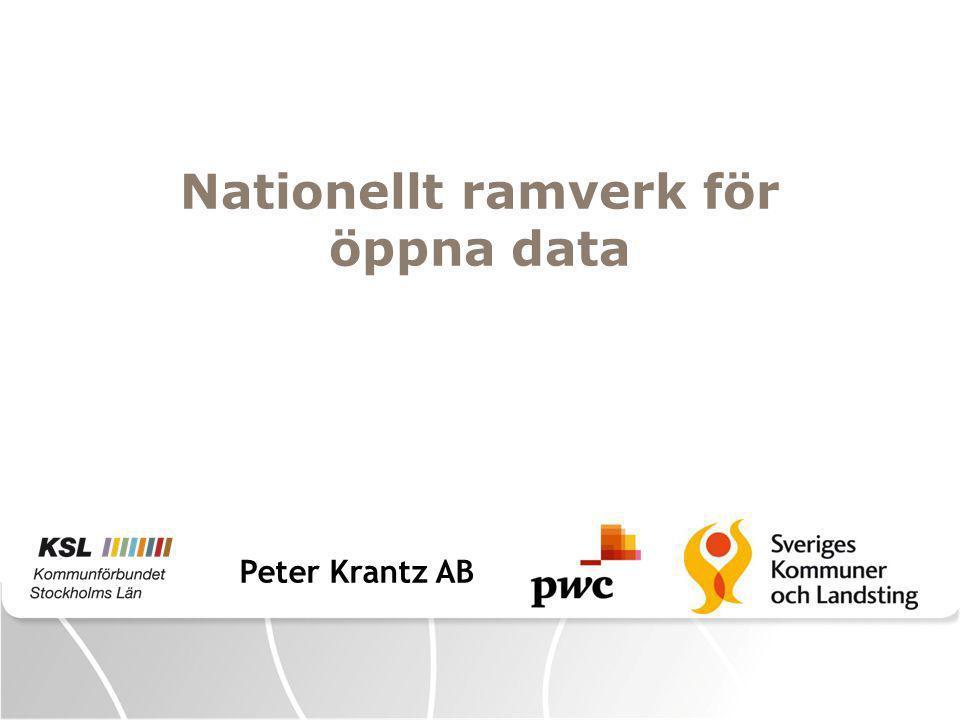 Peter Krantz AB Nationellt ramverk för öppna data
