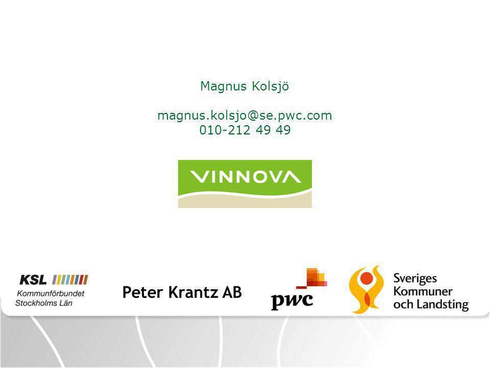 Peter Krantz AB Magnus Kolsjö magnus.kolsjo@se.pwc.com 010-212 49 49