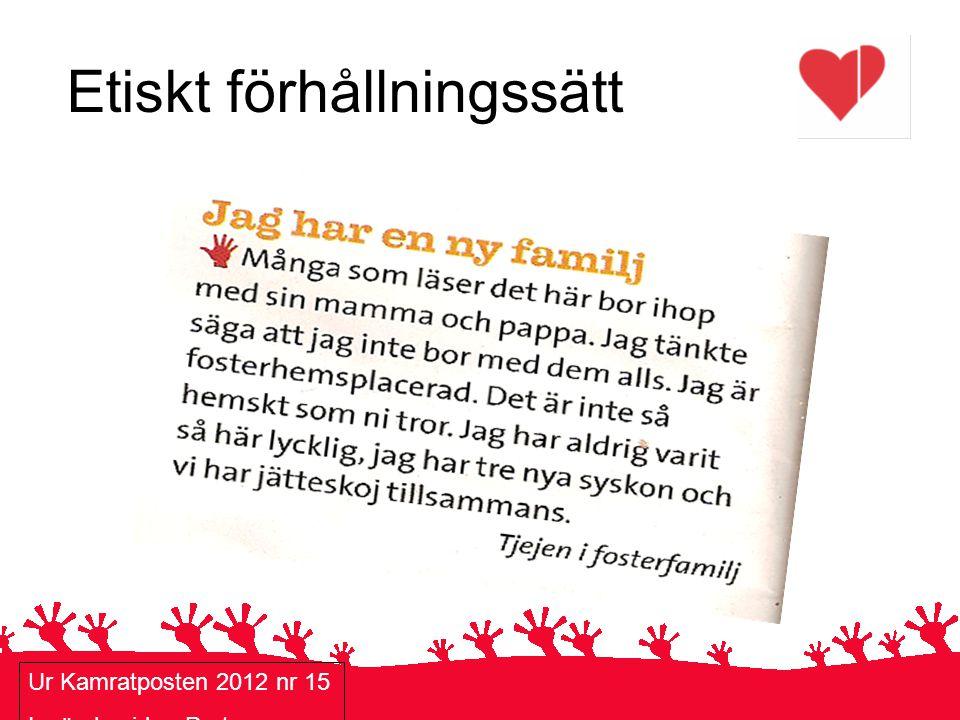 Etiskt förhållningssätt Ur Kamratposten 2012 nr 15 Insändarsidan Prat