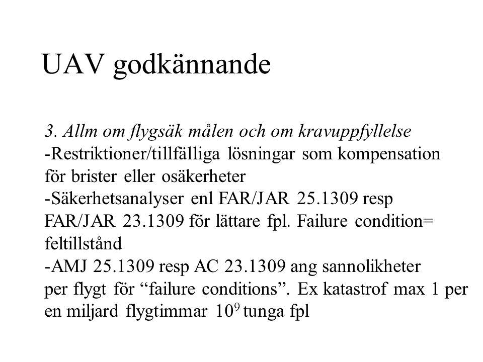 UAV godkännande 10 6 för enmotor kolv max 6000 lbs.