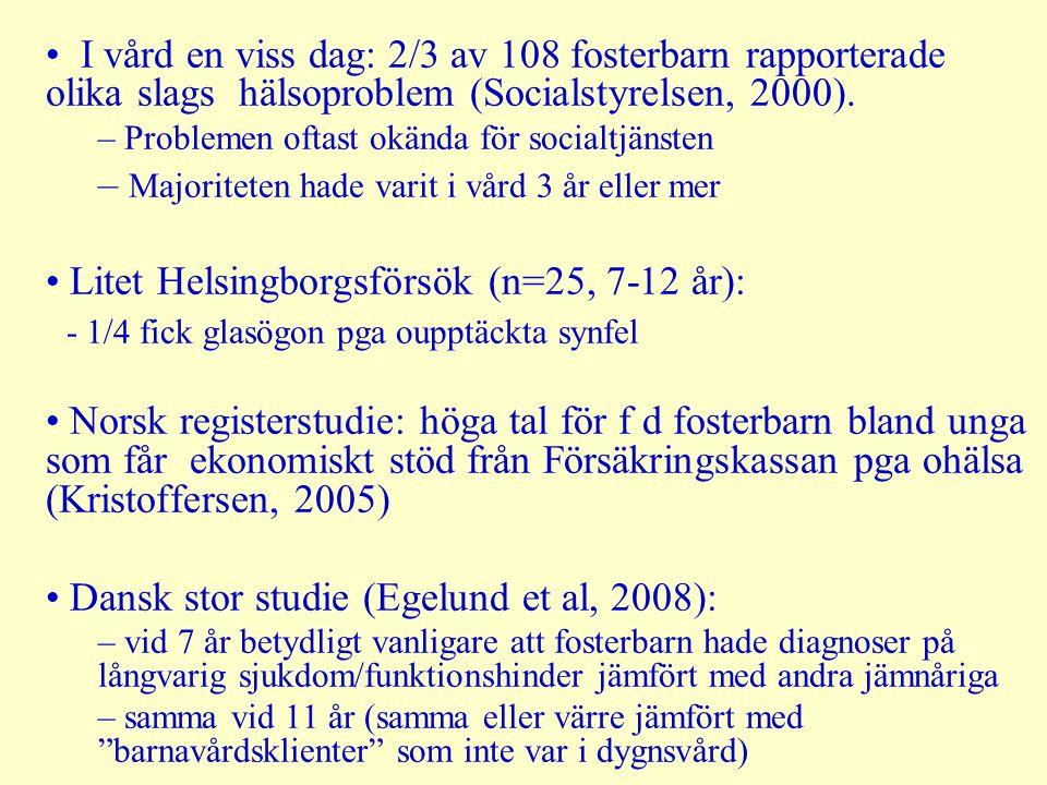 Pågående forskningsprojekt i Malmö Placerade barns hälsa Steg 1: journalstudie av medicinskt omhändertagande, hälsokontroller inkl tandhälsa En förfärande mängd BVC- och skolhälsovårdsjournaler är borta –viktig hälsoinformation kan inte överföras till f-hemmet, nya skolan etc Somatisk hälsa frånvarande i Soc' journaler