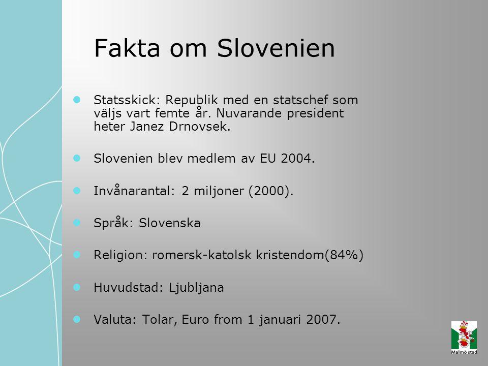 Fakta om Slovenien Statsskick: Republik med en statschef som väljs vart femte år. Nuvarande president heter Janez Drnovsek. Slovenien blev medlem av E