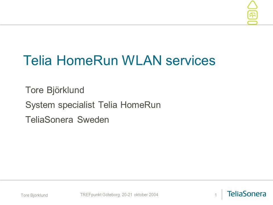 Tore Björklund TeliaSonera HomeRun, TREFpunkt Göteborg, 20-21 oktober 2004 12 SIM Authenticering SIM WLAN User Equipment WLAN Hotspot OAGOSC 3GPP- AAA Home PLMN HLR / AuC RADIUS # 7 Map