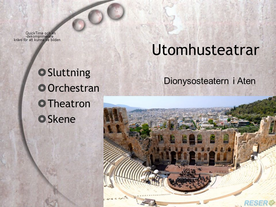 Utomhusteatrar  Sluttning  Orchestran  Theatron  Skene Dionysosteatern i Aten