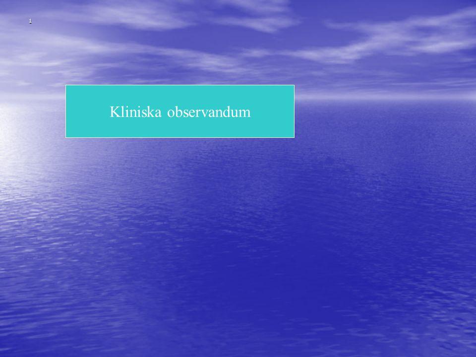 1 Kliniska observandum