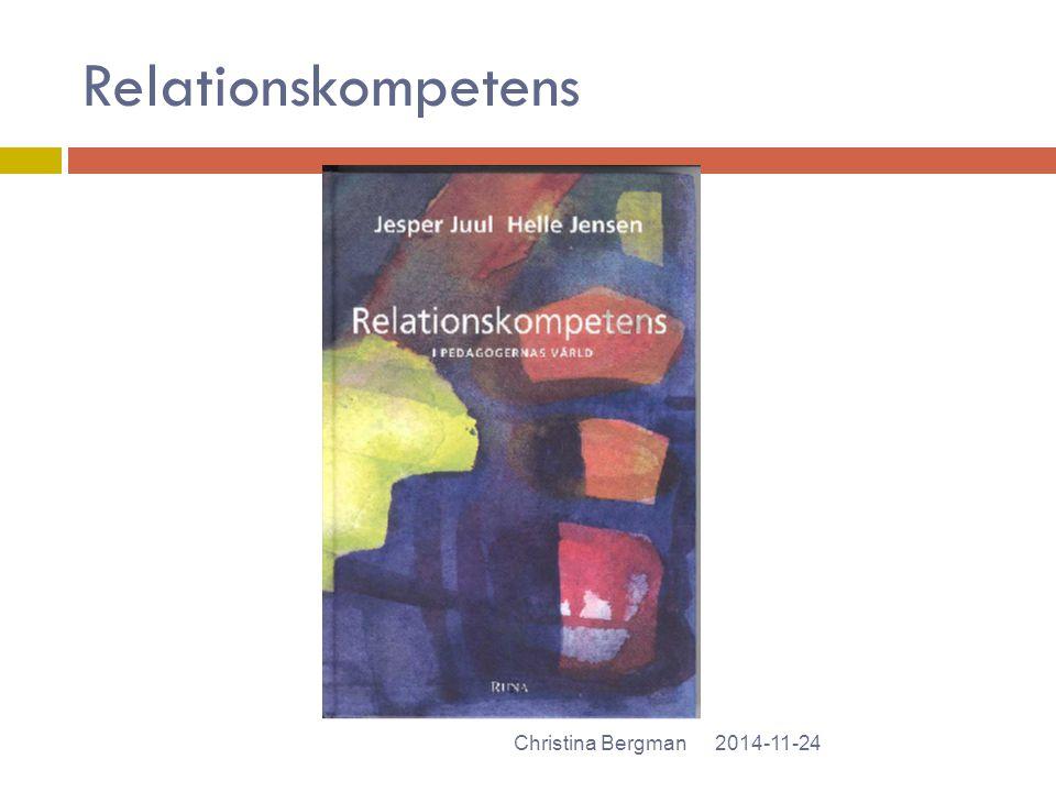 Relationskompetens 2014-11-24Christina Bergman