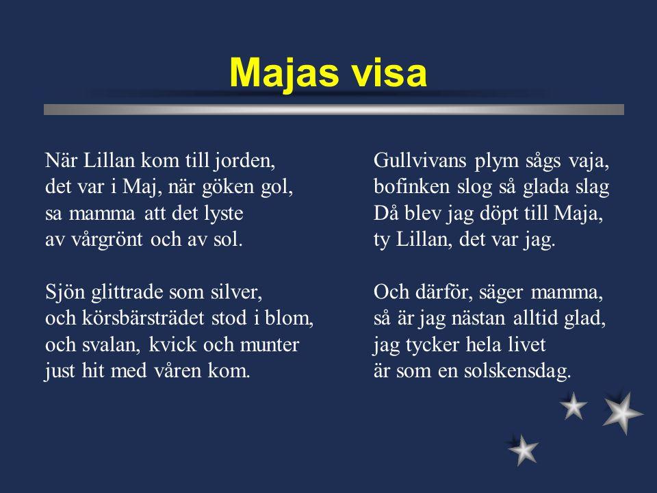 Världen är så stor, så stor Lasse, Lasse liten större än du nånsin tror, Lasse, Lasse liten.