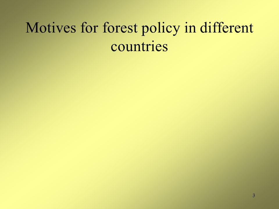 3 Motives for forest policy in different countries