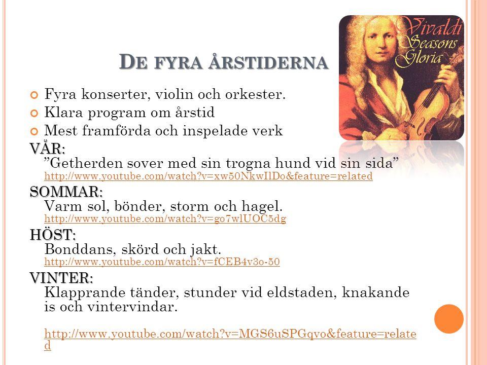 D E FYRA ÅRSTIDERNA Fyra konserter, violin och orkester.