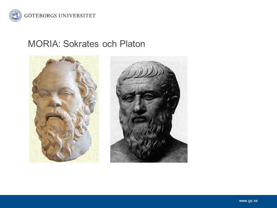 www.gu.se MORIA: Sokrates och Platon