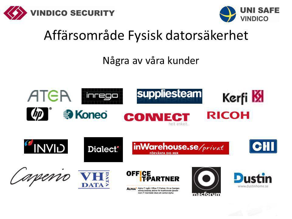 Affärsområde Fysisk datorsäkerhet Några av våra kunder