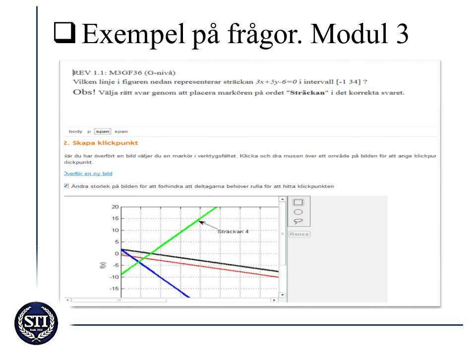  Exempel på frågor. Modul 3