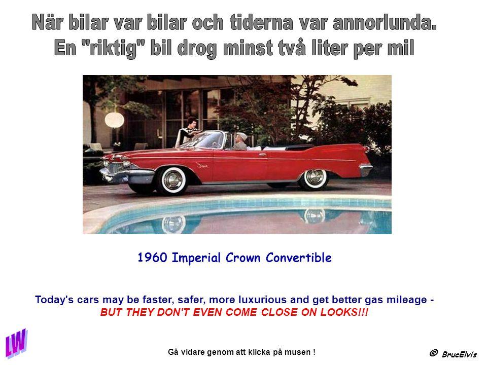 ® BrucElvis Gå vidare genom att klicka på musen ! Sorry bro, but thanks for being my chair.