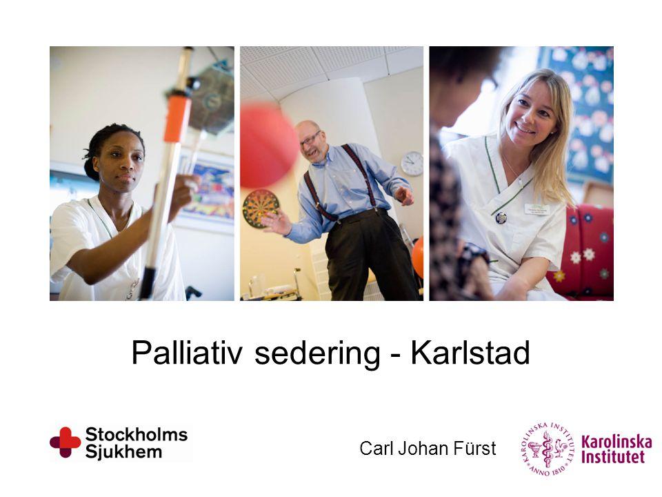 Palliativ sedering - Karlstad Carl Johan Fürst