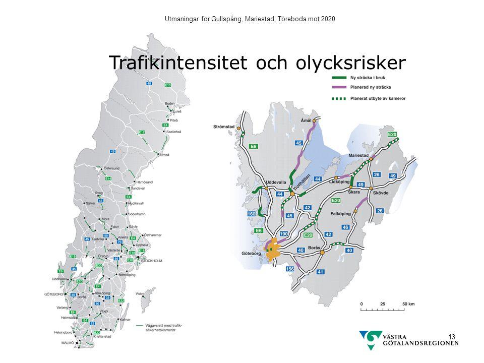 Utmaningar för Gullspång, Mariestad, Töreboda mot 2020 13 Trafikintensitet och olycksrisker