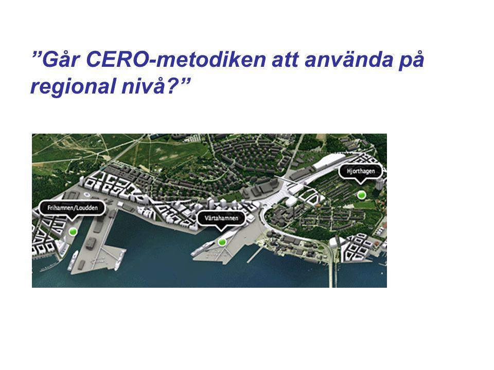 Går CERO-metodiken att använda på regional nivå